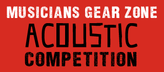 MUSICIANS GEAR ZONE ACOUSTIC COMPETITION